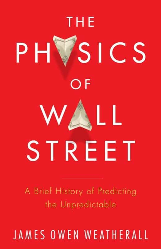 Physics wall street 1 - Five Books That Will Redefine Your Understanding of Stock Markets