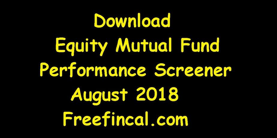August 2018 Equity Mutual Fund Performance Screener