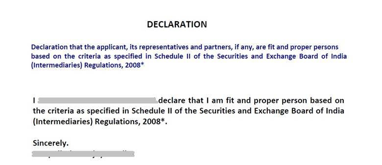 declaration that the applicant is fit and proper persons based on the criteria as specified in Schedule II of the SEBI (Intermediaries) Regulations, 2008