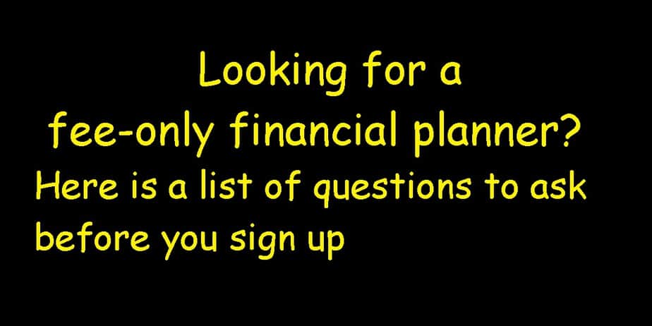list of questions to ask a fee-only financial planner