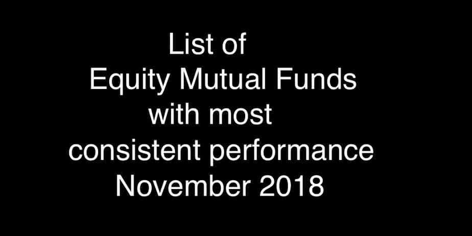 Best Equity Mutual Fund Performers Nov 2018: Better returns & lower risk