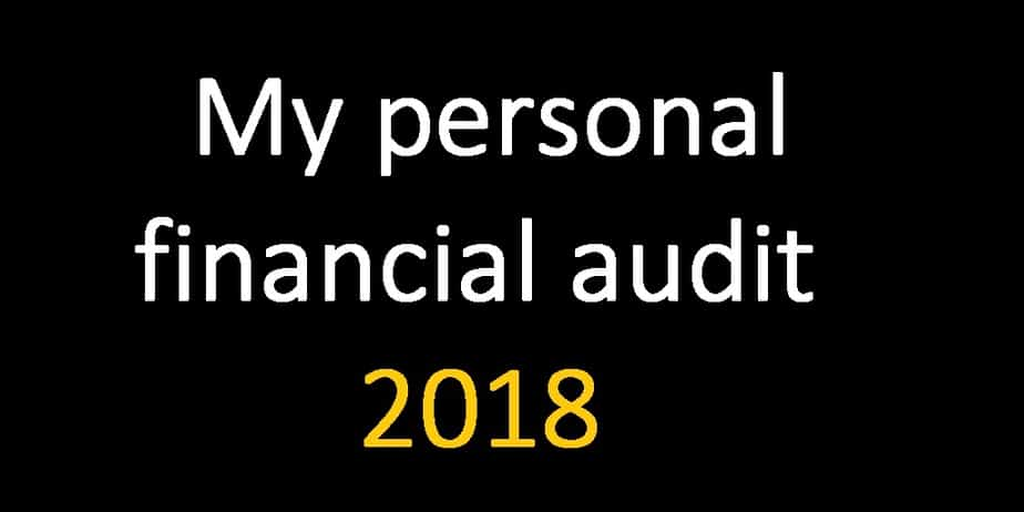 My personal financial audit 2018