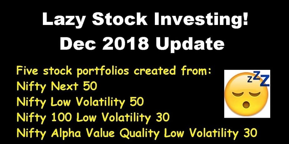 Seven months of lazy stock investing! Dec 2018 Update