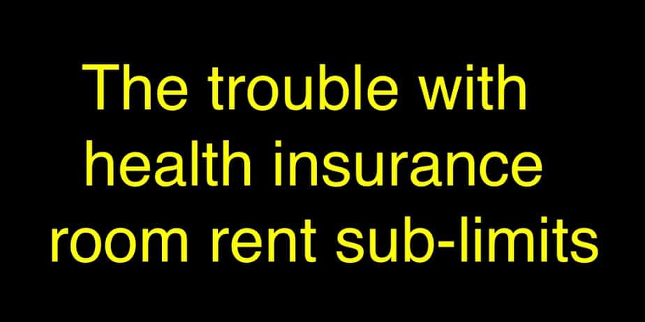 The trouble with health insurance room rent sub-limits