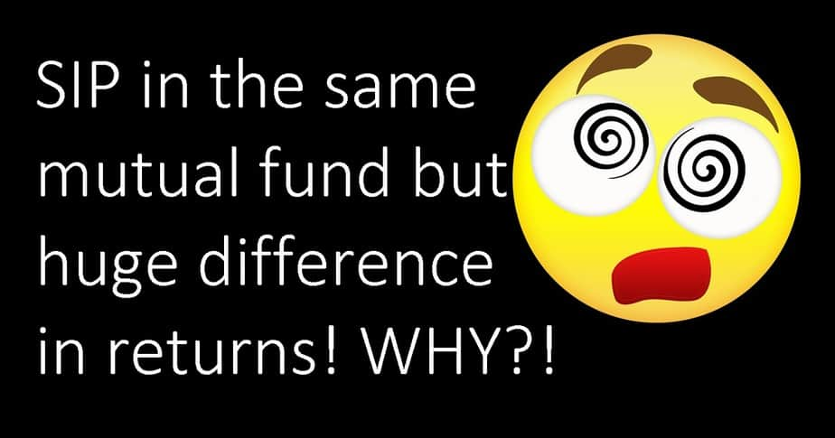 Huge difference in SIP returns from the same fund! How is it possible?
