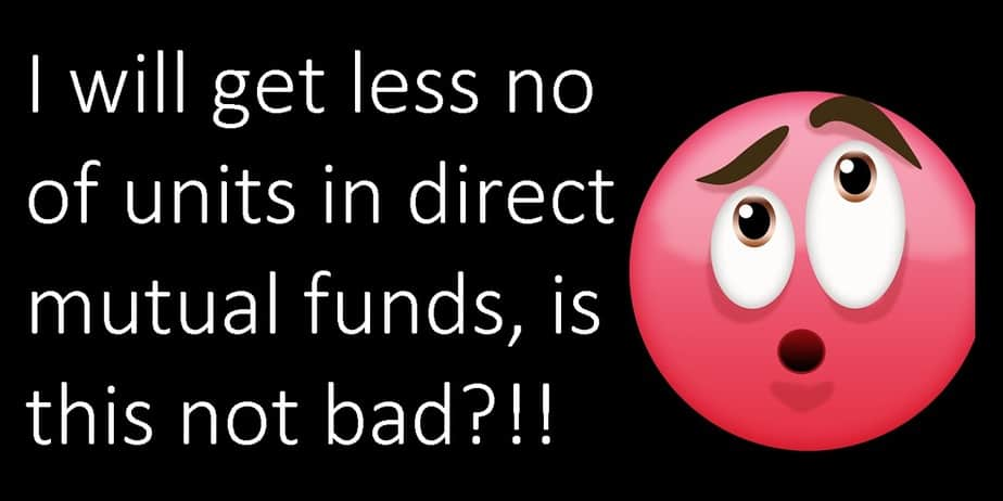 Direct Mutual Fund NAV is higher so Investors will get less units: Is this bad?