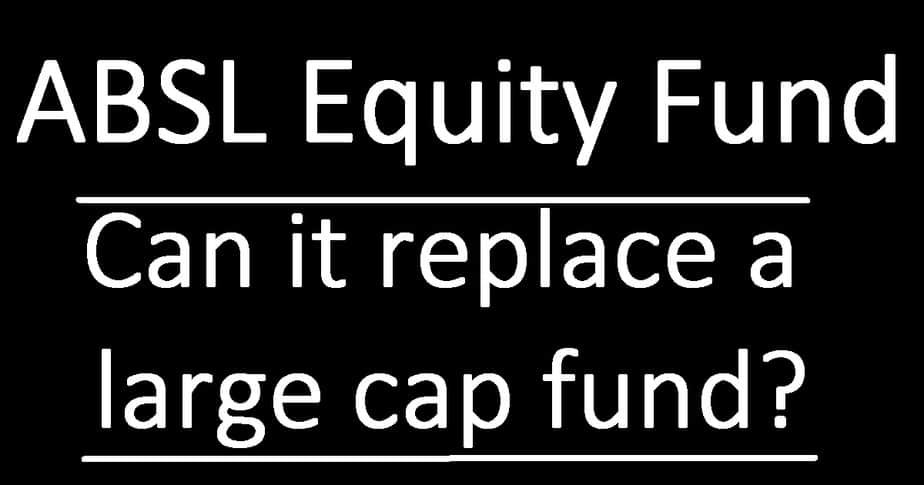 Aditya Birla Sun Life Equity Fund Review: Can it replace a