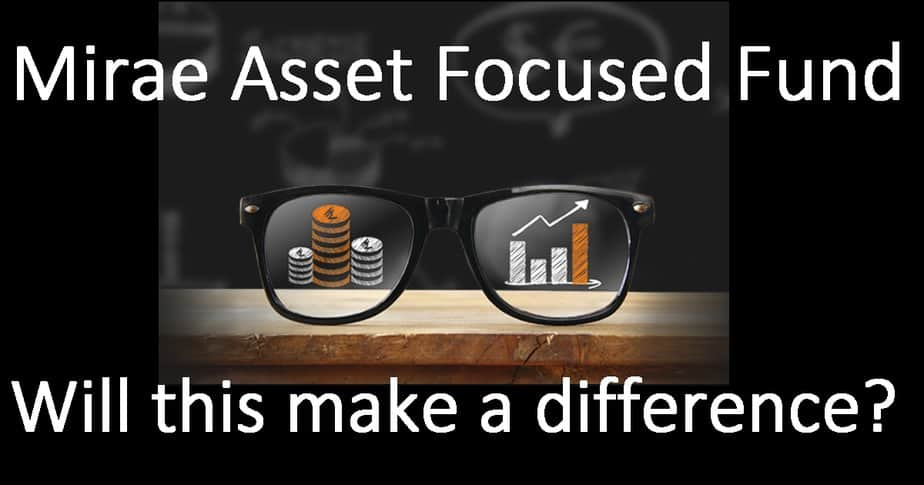 Mirae Asset Focused Fund: Will this make a difference?