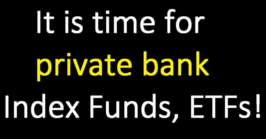 Nifty vs Nifty PSU Bank vs Nifty Private Bank: Time for Private Bank Index Funds/ETFs?