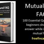 Free e-book: Mutual Fund FAQ 100 essential Q & A for new investors!