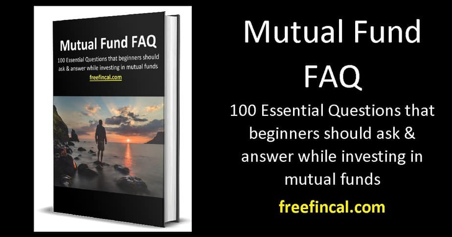 Free e-book: Mutual Fund FAQ 100 essential Q & A for new investors!