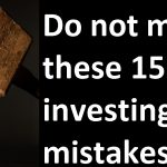 Do not make these 15 investing mistakes!!