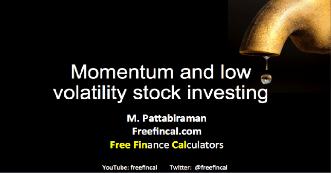 Momentum stock investing and low volatility stock investing in India a seminar