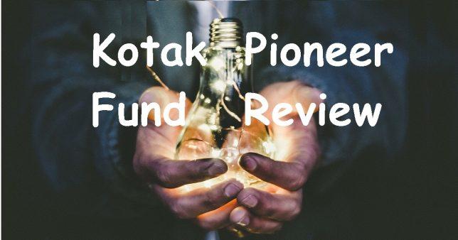 Kotak Pioneer Fund Review