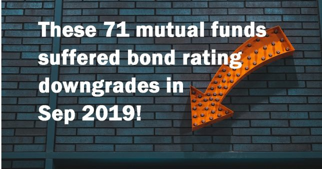 These 71 mutual funds suffered bond rating downgrades in Sep 2019