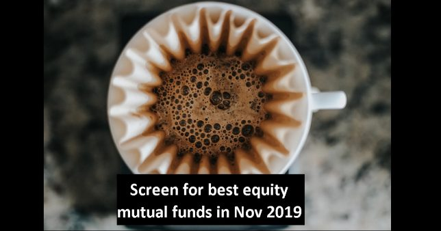 Best Equity Mutual Funds Screener for November 2019