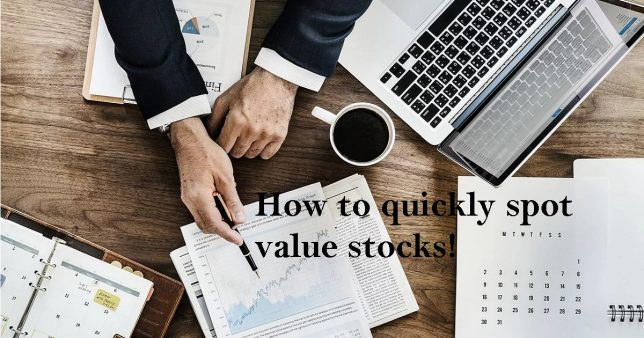 Here is how you can quickly spot value stocks
